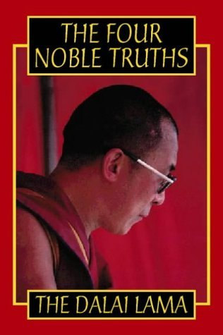 Dalai Lama THE FOUR NOBLE TRUTHS
