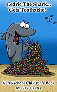 Cedric The Shark...Gets Toothache!