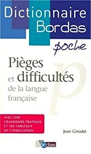 Dictionnaire Bordas des Pieges et Difficultes de la Langue Francaise