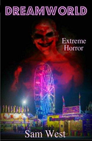 Dreamworld: Extreme Horror