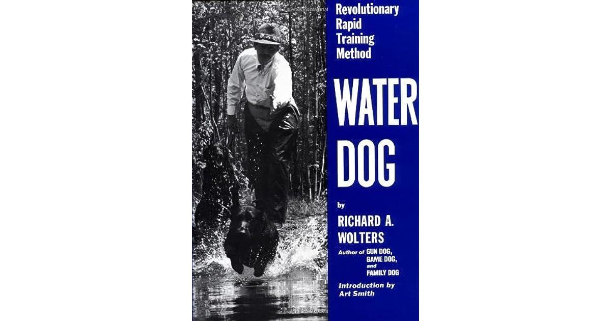 Water Dog Revolutionary Rapid Training Method