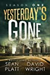 Yesterday's Gone by Sean Platt