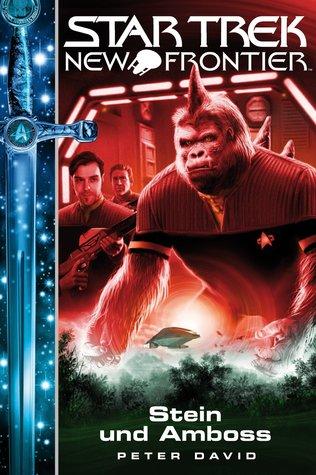 Stein und Amboss (Star Trek: New Frontier, #13)