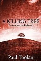 A Killing Tree