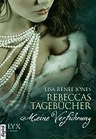 Rebeccas Tagebücher - Meine Verführung (Inside Out, #1.1)