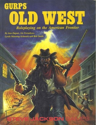 GURPS Old West: Roleplaying on the American Frontier