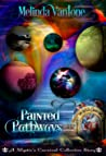 Painted Pathways (Mystic's Carnival Collective)