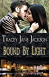 Bound by Light (Cauld Ane, #7)