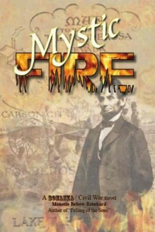 Mystic Fire: A Bonanza Civil War Novel
