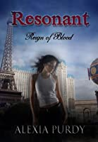 Resonant (Reign of Blood, #0.5)