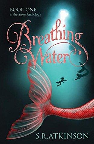Breathing Water (Siren Anthology, #1)