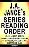 J.A. Jance Series Reading Order: Series List - In Order: J.P. Beaumont series, Joana Brady Mysteries series, Ali Reynolds series, Walker Family series (Listastik Series Reading Order Book 13)