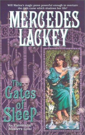 The Gates of Sleep (Elemental Masters, #2)