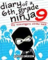 The Scavengers Strike Back (Diary of a 6th Grade Ninja, #9)