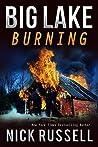 Big Lake Burning