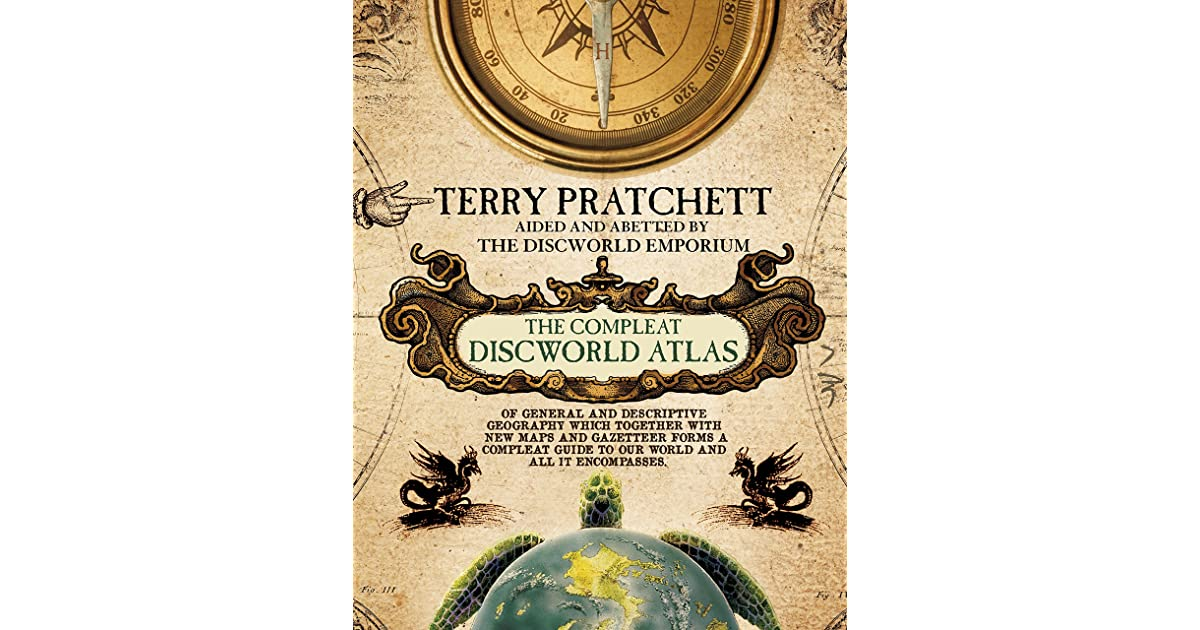 The Compleat Discworld Atlas by Terry Pratchett on unseen university, thomas covenant map, the last apprentice map, night watch, theatre of cruelty, gor map, dungeons and dragons map, thief of time, septimus heap map, wardstone chronicles map, guardians of ga'hoole map, alvin maker map, the dark tower map, the colour of magic, monstrous regiment, watership down map, artemis fowl map, moving pictures, the sword of truth map, zones of thought map, gulliver's travels map, star wars map, discworld diary, charlie and the chocolate factory map, soul music, the art of discworld, doctor who map, legend of dragoon map, lords and ladies, marvel map, inheritance cycle map, the truth, the streets of ankh-morpork,