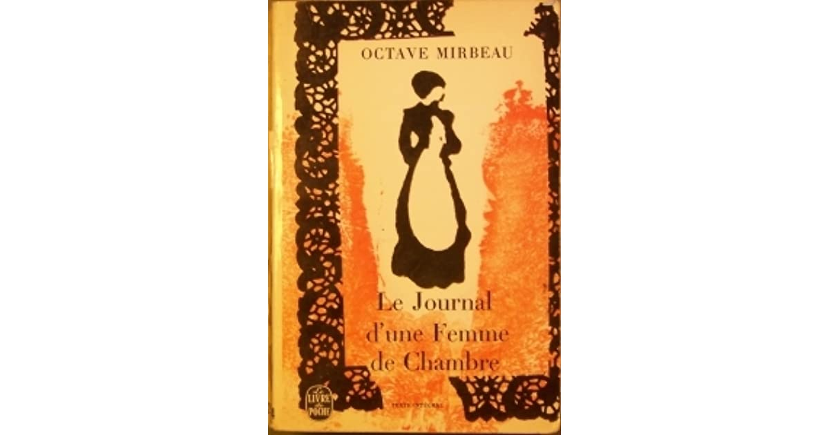 Le journal d\'une femme de chambre by Octave Mirbeau (1 star ratings)