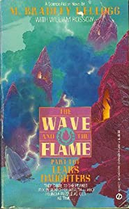 The Wave and the Flame (Lear's Daughters, #1)