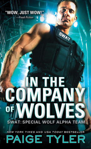 In the Company of Wolves (SWAT, #3)