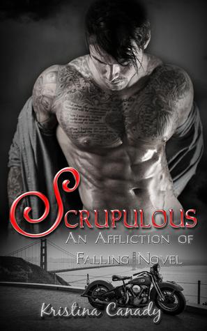 Scrupulous (Affliction of Falling, #1)