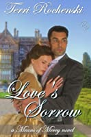 Love's Sorrow (Means of Mercy Historical Romance Series)