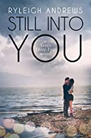 Still Into You (Never Over You #2)