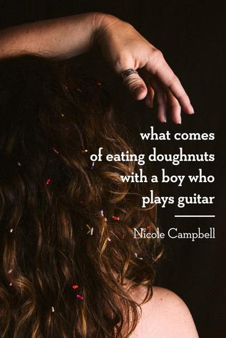 What Comes of Eating Doughnuts With a Boy Who Plays Guitar (Gem City, #1)