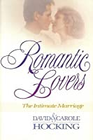 Romantic Lovers: The Intimate Marriage