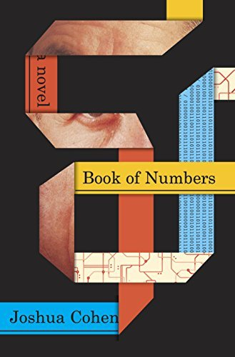 Book of Numbers  A Novel - Joshua Cohen