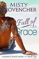 Full of Grace (Crossed & Bared, #2)
