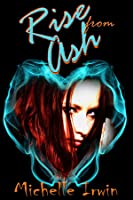 Rise from Ash (Daughter of Fire #2)