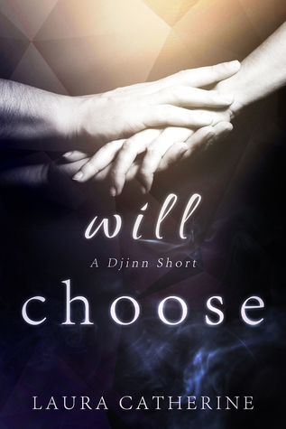 Will Choose (Djinn #1.5)