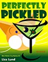 Perfectly Pickled (Mina Kitchen #4)