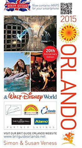 Brit Guide to Orlando 2008 By Simon Veness,Susan Veness