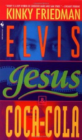Elvis, Jesus, and Coca-Cola