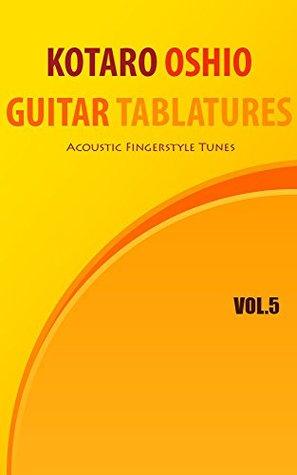 Kotaro Oshio Guitar Tablatures Vol.5
