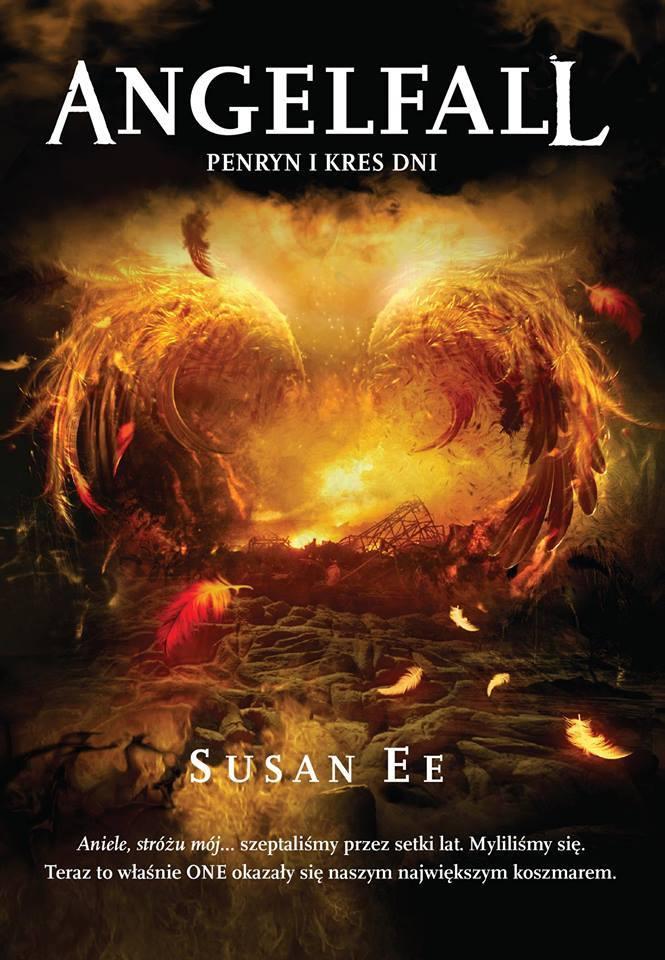 Angelfall. Penryn i Kres Dni  by  Susan Ee