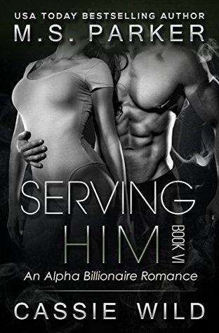 Serving HIM Vol. 6  (Serving HIM, #6)