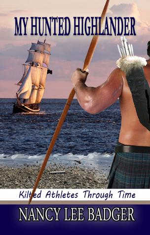 My Hunted Highlander (Kilted Athletes Through Time, #3)