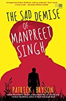 The Sad Demise of Manpreet Singh