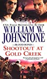 Shootout at Gold Creek (Blood Bond, #6)