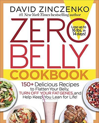 Zero Belly Cookbook 150 Delici