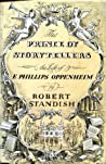 The Prince of Storytellers: The Life of E. Phillips Oppenheim