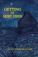 Getting My Night Vision