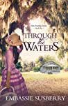 Through the Waters (Tate, #1)