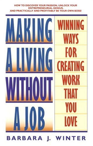 making a living without a job barbara winter