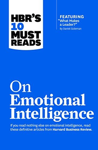 HBR-s-10-Must-Reads-on-Emotional-Intelligence-with-featured-article-What-Makes-a-Leader-by-Daniel-Goleman-