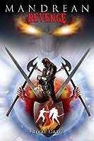 Mandrean Revenge (Sapphire Chronicles #3)