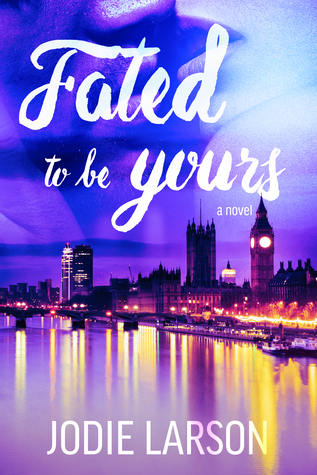 Fated to be Yours (Fated, #1)