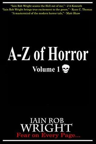 A-Z of Horror (Volume 1)